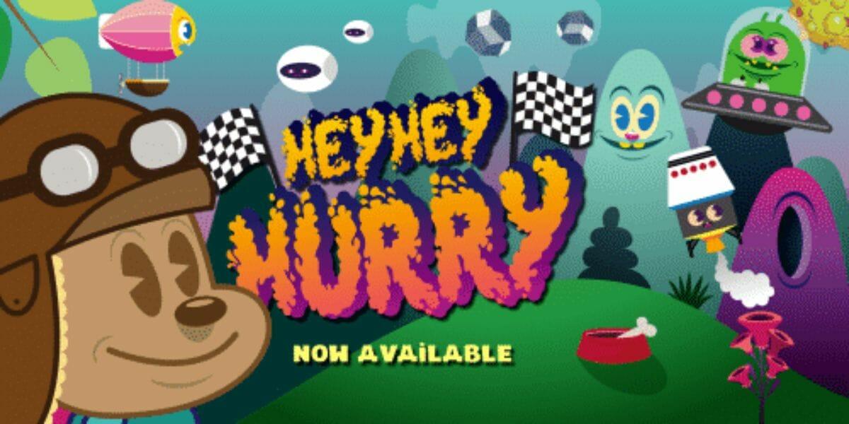 HeyHey Hurry - application pour enfant fun
