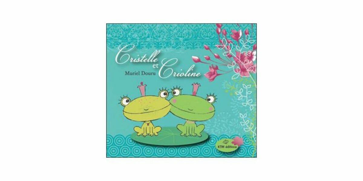 Cristelle-et-Crioline