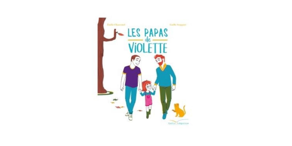 couverture livre enfant les papas de VIolette