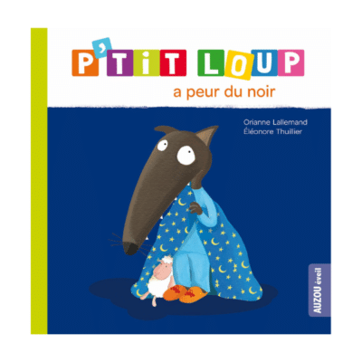 couverture du livre pour enfant p'tit loup à peur du noir