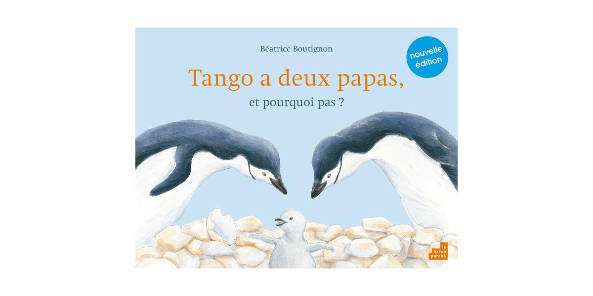 couverture livre enfant Tango a deux papas et pourquoi pas