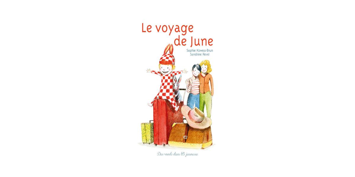 couverture du livre enfant le voyage de june